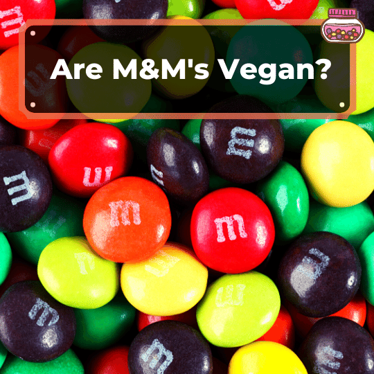 Are M&M's vegan