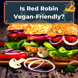 Red Robin Vegan Options
